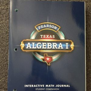Pearson Texas Algebra I Interactive Math Journal (Student Companion)